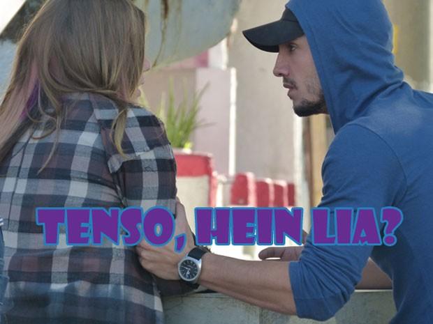 Que papo tenso, hein Lia? Se liga pra não entrar em roubada, hein! (Foto: Malhação / Tv Globo)