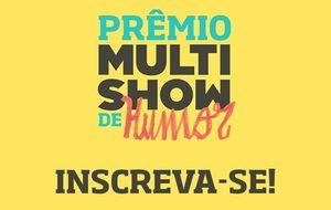 Inscreva-se no Prêmio Multishow de Humor 2016!