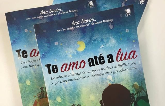 """""""Te Amo Até a Lua"""", livro de Ana Davini (Foto: divulgação)"""