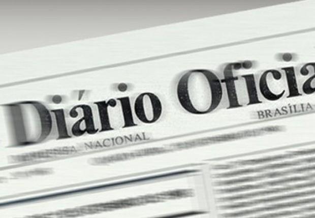 Diário Oficial da União ; governo federal ; (Foto: Divulgação)
