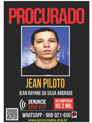 Cartaz oferecia R$ 2 mil de recompensa para quem oferecesse informações que levassem à morte de Jean Piloto. (Foto: Reprodução/ Portal dos Procurados)