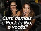 Não foi fácil a vida da ex-BBB Talita no Rock in Rio; confira os momentos