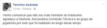 Toninho Andrade anuncia saída do Madureira (Foto: Reprodução Facebook)
