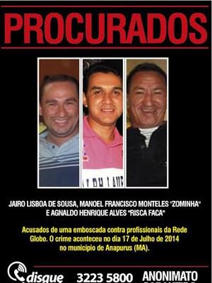 Três pessoas estão sendo procuradas por envolvimento no caso (Foto: Divulgação/Disque-Denúncia)