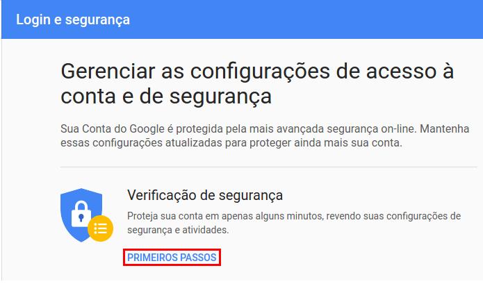 Iniciando uma verificação de segurança na conta Google (Foto: Reprodução/Edivaldo Brito)
