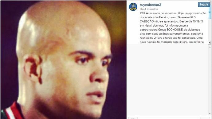 Ruy Cabeção reclama do atual clube, Alecrim, em um rede social (Foto: Reprodução/Instagram)