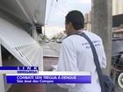 Agentes da dengue trabalham em horário estendido em São José, SP
