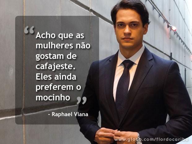 Raphael Viana acha que homens como Hélio não têm chance com a mulherada (Foto: Flor do Caribe / TV Globo)