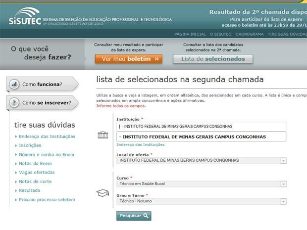 Candidato pode procurar a lista de aprovados pela instituição, curso e turno (Foto: Reprodução)