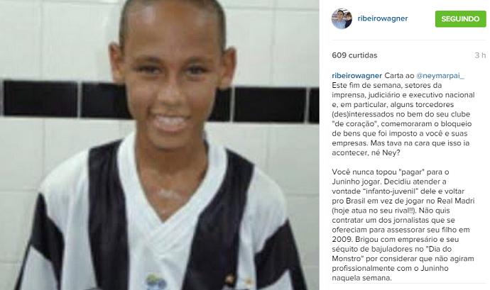 Wagner Ribeirto carta pai de Neymar (Foto: Reprodução / Instagram)