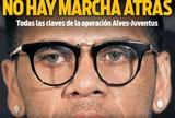 """""""Não há volta atrás"""": jornal afirma que Daniel Alves será jogador do Juventus"""