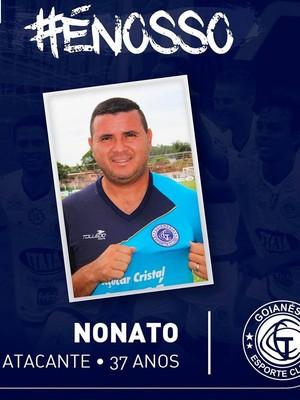 Nonato acerta com o Goianésia pelo quinto ano seguido (Foto: Divulgação / Goianésia)