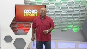 Assista à íntegra do Globo  Esporte AM desta segunda (26)