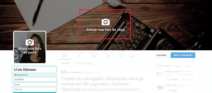 Inserindo foto de capa no novo perfil do Twitter (Foto: Reprodução/Lívia Dâmaso)