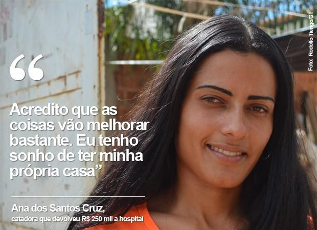 Ana devolveu R$ 250 mil em cheques doados ao Hospital de Câncer (Foto: Rodolfo Tiengo/G1)