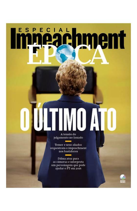 Revista ÉPOCA - capa da edição 950 - O último ato (Foto: Adriano Machado/ÉPOCA)