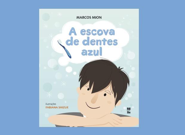 A escova de dentes azul (Ed. Panda Books, R$ 39) (Foto: Divulgação)