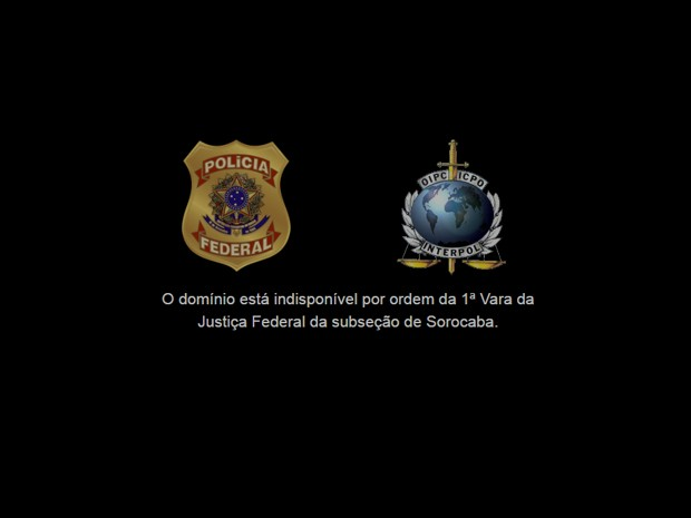 Domínios estão sob custódia da Polícia Federal (Foto: G1 )
