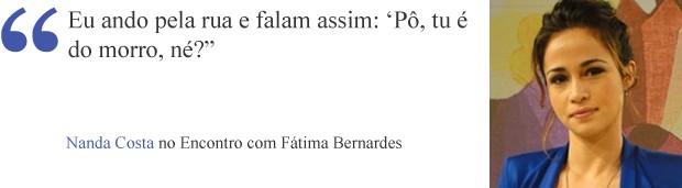 Frase Nanda (Foto: Divulgação/TV Globo)
