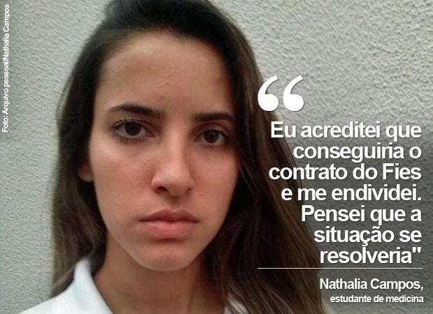 Sem conseguir o Fies, Nathalia Campos tem dívida de quase R$ 20 mil com banco e faculdade (Foto: Arquivo pessoal/Nathalia Campos)