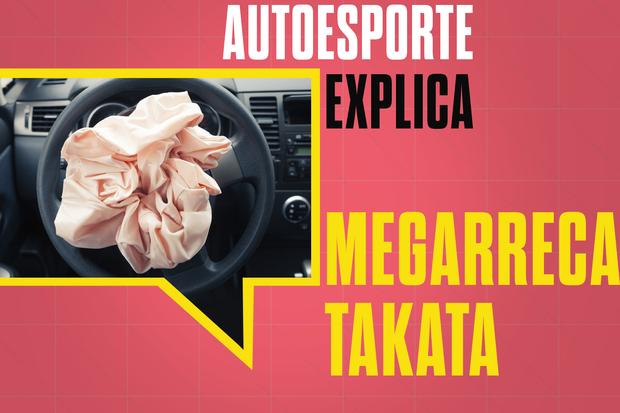 Autoesporte Explica: Megarrecal Takata (Foto: Autoesporte)
