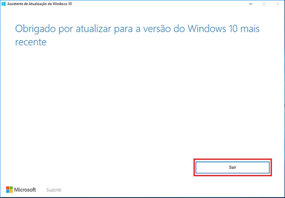Concluindo e saindo do Assistente de Atualização do Windows 10 (Foto: Reprodução/Edivaldo Brito)