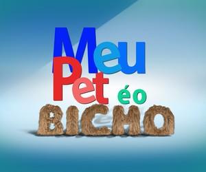 MEU PET É O BICHO (Foto: Arte: Renato Munhoz)