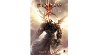 O novo livro da série, Diablo III: Tempestade de Luz, está prestes a ser lançado no Brasil (Foto: Divulgação/Record) (Foto: O novo livro da série, Diablo III: Tempestade de Luz, está prestes a ser lançado no Brasil (Foto: Divulgação/Record))