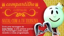 Mensagem de Natal da TV Tribuna (Foto: Reprodução/TV Tribuna)