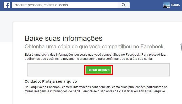Baixe o arquivo do Facebook (Foto: Reprodução/Paulo Alves)