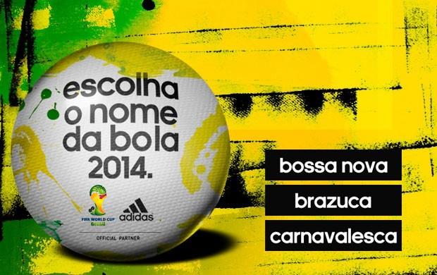 Chamada - nome da bola da Copa de 2014 (Foto: Reprodução)