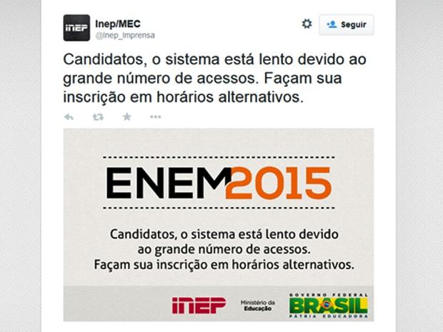 Inep sugere que candidatos ao Enem procurem horários alternativos para se inscreverem (Foto: Reprodução/Twitter/Inep)