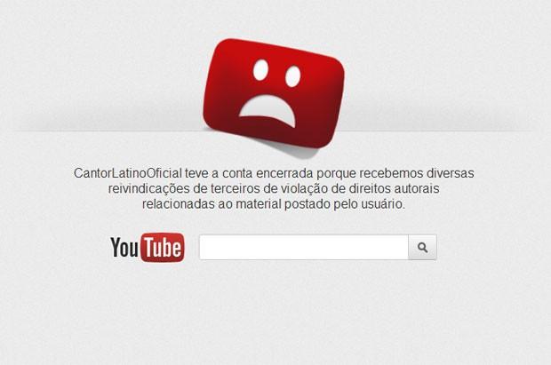Mensagem na página oficial de Latino no YouTube; conta do cantor foi encerrada no serviço (Foto: Reprodução/YouTube)