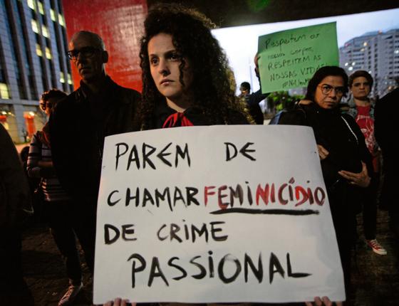 Acrescentada ao código penal em 2015,a lei do feminicídio ainda encontra barreiras além (Foto:  Cris Faga/Fox Press Photo/Folhapress)