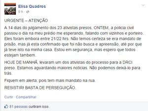 Sininho postou mensagem no Facebook pela manhã quando soube do cumprimento de mandado de prisão contra um de seus companheiros (Foto: Reproduçã / Facebook)