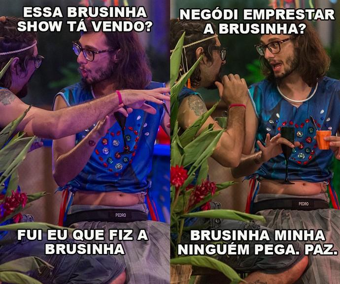 'Brusinha' da discórdia com Pedro e Ilmar (Foto: Artur Meninea/Gshow)