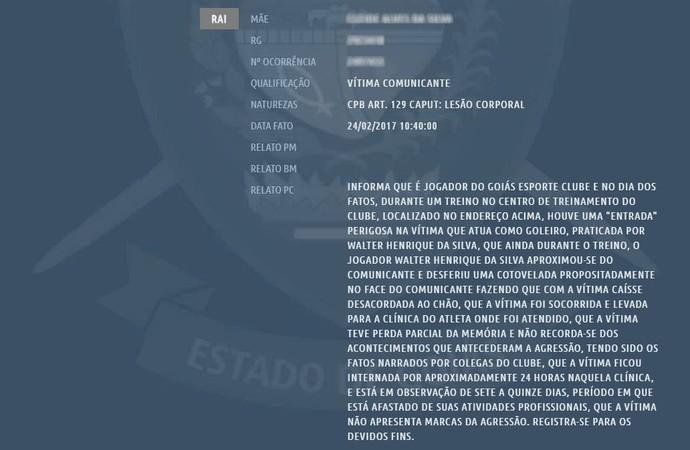 Goleiro Matheus, do Goiás, registra boletim de ocorrência contra Walter (Foto: Reprodução/Polícia Civil de Goiás)
