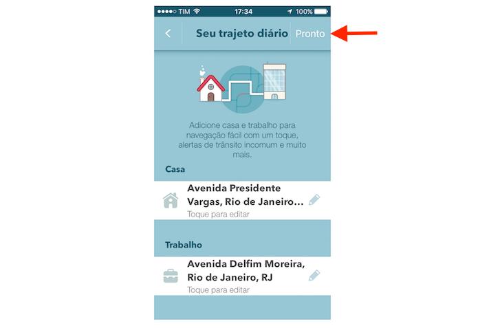 Finalizando a configuração de um endereço de trabalho e residência no Waze pelo iPhone (Foto: Reprodução/Marvin Costa)