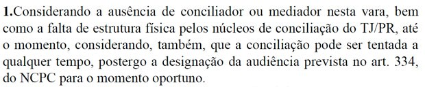 Decisão argumenta ausência de estrutura para conciliação na 18ª Vara Cível de Curitiba (Foto: Reprodução)