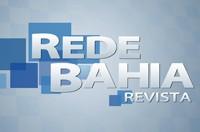 Rede Bahia Revista (Foto: Rede Bahia)