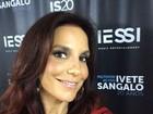 Ivete Sangalo descobre que é celíaca: 'Não como mais glúten'