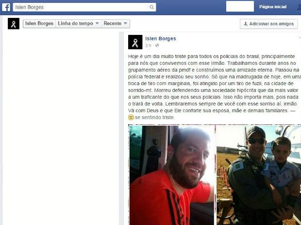 Homenagem postada em rede social a policial federal morto em Mato Grosso (Foto: Facebook/Reprodução)