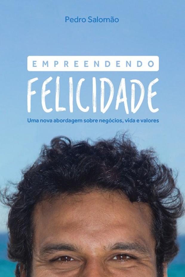 """""""Empreendendo Felicidade"""" (Foto: Divulgação)"""