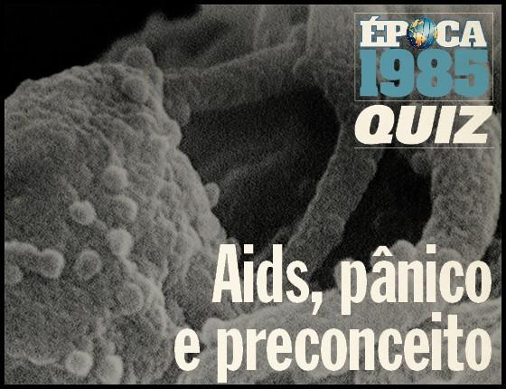 O que se sabia sobre a aids em 1985