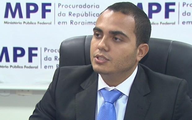 Procurador Chefe do Ministério Público Federal em Roraima, emite recomendações. (Foto: Bom Dia Amazônia)