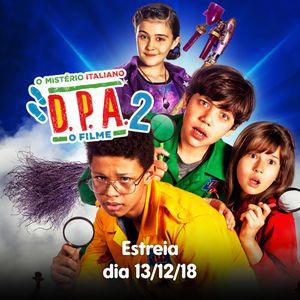 D.P.A. - O Filme 2