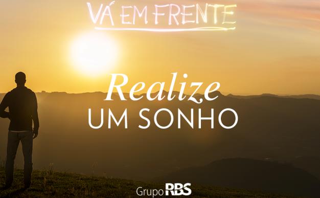 'Realize um sonho' é outra motivação da campanha (Foto: RBS TV/Divulgação)