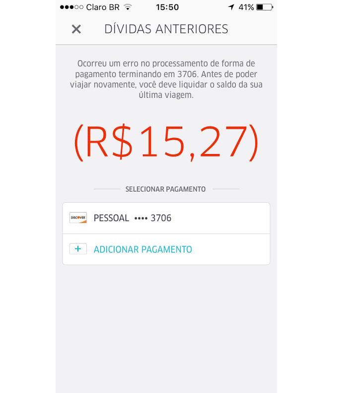Mensagem de dívida é exibida pelo Uber (Foto: Reprodução/Thiago Barros)