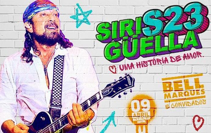 Os ingressos para o Siriguella 23 anos estão à venda. (Foto: Divulgação)
