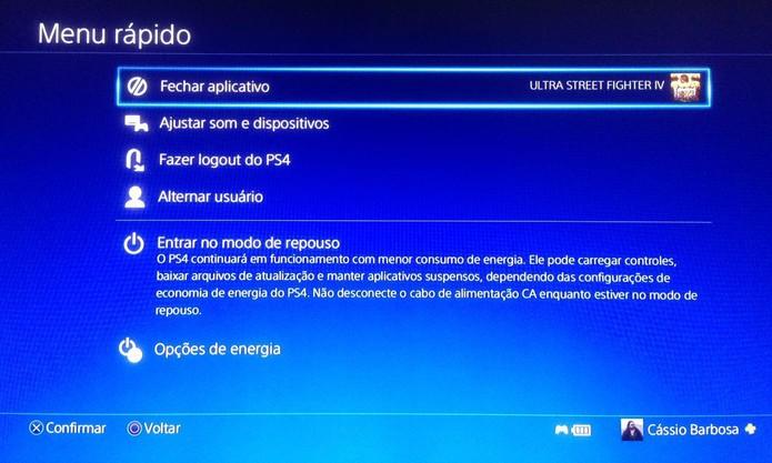 Feche jogos abertos antes de deixar o PS4 em modo de repouso (Foto:Reprodução/Cássio Barbosa